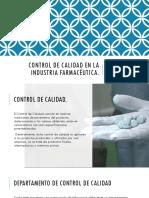 Control de Calidad en La Industria Farmacéutica