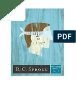 ¿Qué Es La Fe- R.C. Sproul