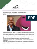Barney Ahora Cobra 1 Millón de Pesos Por Tener Sexo Tántrico - Las2orillas