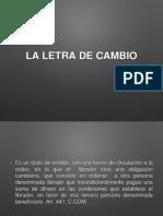 La Letra de Cambio.