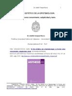 Dr. Adolfo Vásquez Rocca_EL GIRO ESTÉTICO DE LA EPISTEMOLOGÍA; LA FICCIÓN COMO CONOCIMIENTO, SUBJETIVIDAD Y TEXTO_Revista de Investigaciones Estéticas AISTHESIS PUCH