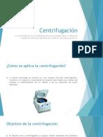 Centrifugación y Destilación