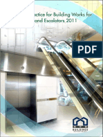 The Installation and Safe Use of Lifts and Escalators 2011