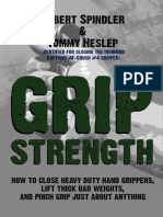 Grip Strength How to Close Heavy Duty Hand Grippers, Lift Thick Bar Weights, And Pinch Grip Just About Anything