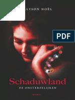 De Onsterfelijken 3 - Schaduwland - Alyson Noel