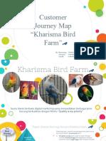Manajemen Pemasaran_tugas Kelompok 6_customer Journey Map Produk Kharisma Bird Farm_13414103_14414007_14414012