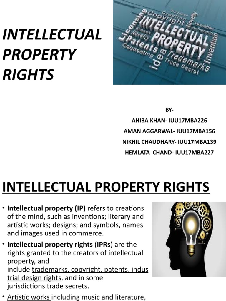 Intellectual Property Rights Presentation Intellectual Property