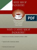 Coffee Shop Industry