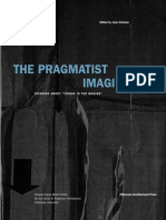 Joan Ockman, Joan Ockman-The Pragmatist Imagination_ Thinking About Things in the Making-Princeton Architectural Press (2001)