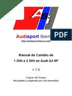 Manual de Cambio de 1 DIN a 2 DIN en Audi A3 8P-2.pdf