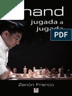 Zenón Franco-Anand Jugada a Jugada