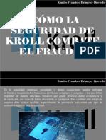 Ramiro Francisco Helmeyer Quevedo - ¿Cómo la Seguridad de Kroll combate el fraude?