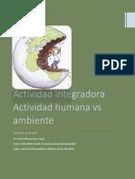 actividad integradora  Actividad humana vs ambiente 2018