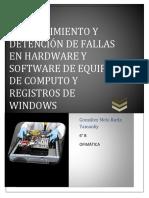 Plan de Mantenimiento y Detención de Fallas en Hardware y Software de Equipo de Computo