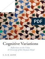Geoffrey Lloyd - Cognitive Variations_ Reflections on the Unity and Diversity of the Human Mind (2007, Oxford University Press, USA).pdf
