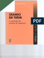 Edmundo F. Dias - Gramsci em Turim - A construção do conceito de hegemonia