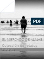 Carome - El Mercado de Almas - Coleccion de Relatos