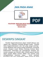 TRAUMA PADA ANAK BHD1.ppt