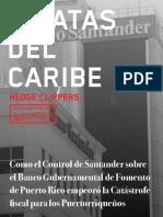 Piratas Del Caribe - HedgeClippers ReportPR  - Como el Control de Santander sobre el Banco Gubernamental de Fomento de Puerto Rico empeoró la Catástrofe fiscal para los Puertorriqueños