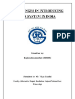 CHALLENGES IN INTRODUCING ADR SYSTEM IN INDIA