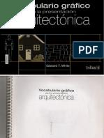 149. Vocabulario Gráfico para la presentación Arquitectónica - Edward T. White.pdf