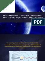 The Expanding Universe, Bing Bang and Cosmic