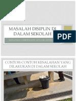 Disiplin - Menjaga Kebersihan Sekolah