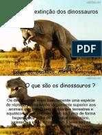 Aextinodosdinossauros 7a 110120132036 Phpapp02