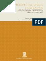 Corredores Culturales y Recreativos. Identificación, Prospectiva y Fortalecimiento