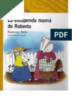 La Estupenda Mama de Roberta 2