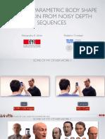 Ichim - 2015 - Semantic Parametric Body Shape Estimation From Noisy Depth Sequences - Slides