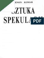 Sztuka Spekulacji -Zenon Komar