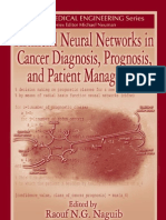 Artificial Neural Networks in Cancer Diagnosis, Prognosis, And Patient Management (Biomedical Engineering Series)