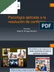 Psicología Aplicada a La Resolución de Conflictos