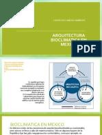 Arquitectura Bioclimatica en Mexico