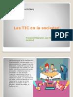 Las TIC en La Sociedad