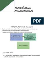 CARACTERISTICAS FARMACOCINETICAS