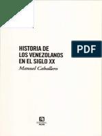 Historia de Los Venezolanos en El Siglo XX - Manuel Caballero