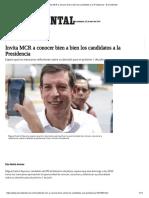 22-04-18 Invita MCR a conocer bien a los candidatos a la Presidencia