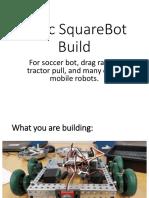basic squarebot build