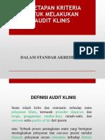 Penetapan Kriteria Untuk Melakukan Audit Klinis