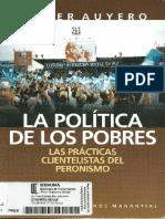 Auyero, Javier - La Política de Los Pobres. Las Prácticas Clientelistas Del Peronismo