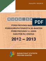 Buku Saku PDRB Provinsi Banten, PDRB Kabupaten_Kota Se-Banten, PDRB Provinsi Se-Jawa Dan PDB Indonesia 2012–2013