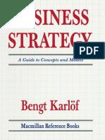 [Bengt_Karlöf_(auth.)]_Business_Strategy_A_Guide(b-ok.xyz).pdf