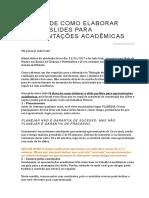 8 DICAS DE COMO ELABORAR ÓTIMOS SLIDES PARA APRESENTAÇÕES.docx