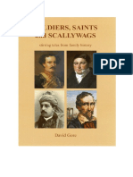 SOLDIERS, SAINTS and SCALLYWAGS