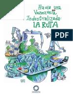 Hacia la Industrialización de Venezuela-La Ruta