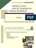 Entendendo o Tecnólogo em Sistemas Biomédicos