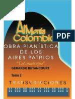 ARMONIA COLOMBIANA TRANSCRIPCIONES. Obra Pianística de los Aires Patrios. Tomo 2. Por Gerardo Betancourt.
