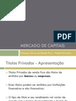 Ativos de Renda Fixa - Titulos Privados - DeBENTURES E LC